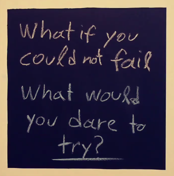What if you couldn't fail
